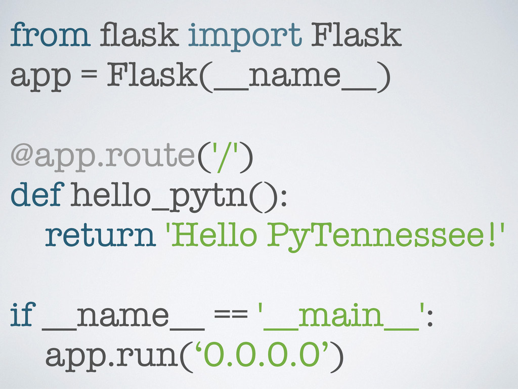 from flask import Flask app = Flask(__name__) ! ...