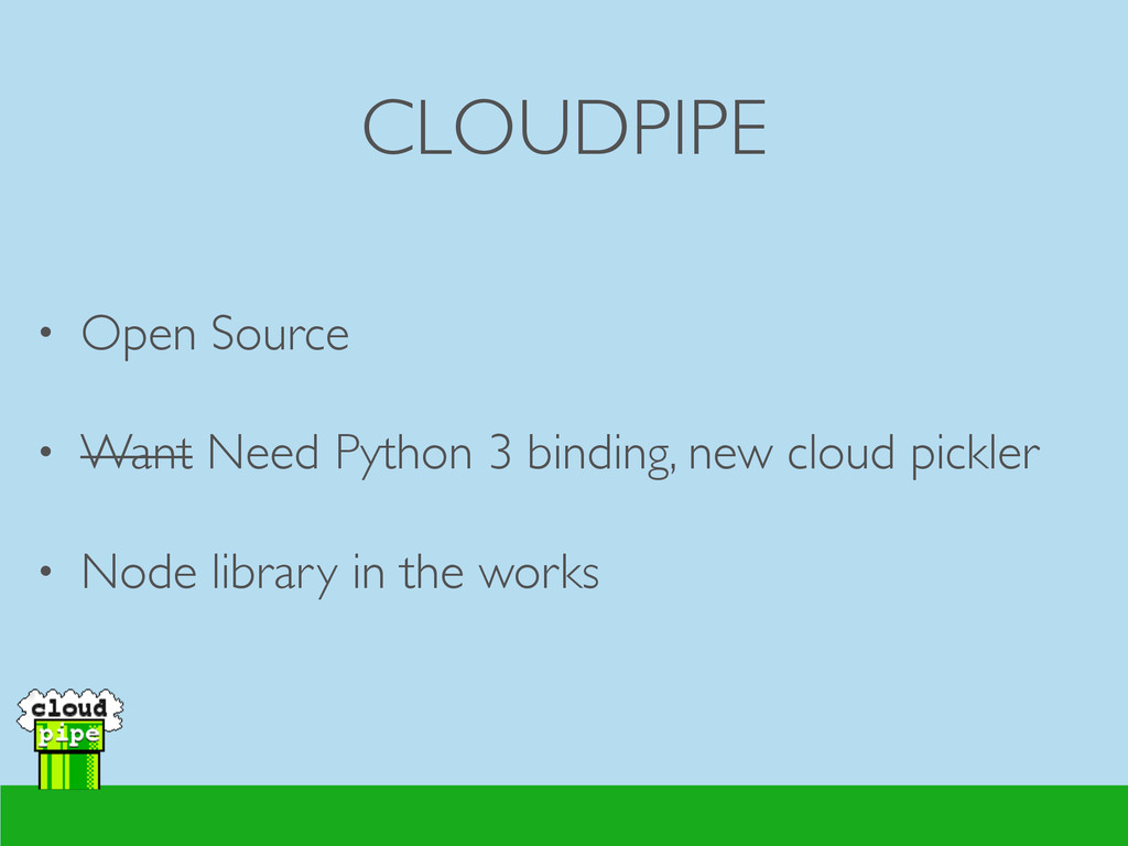 CLOUDPIPE • Open Source  • Want Need Python 3...