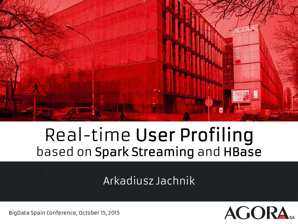 Real-time User Profiling based on Spark Streami...