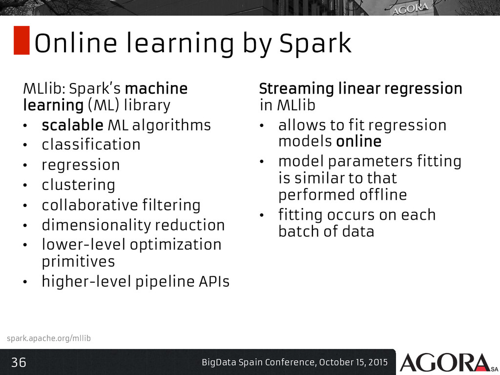 36 Online learning by Spark MLlib: Spark's mach...