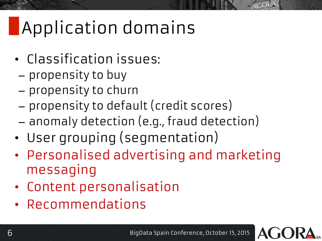 6 Application domains • Classification issues:...