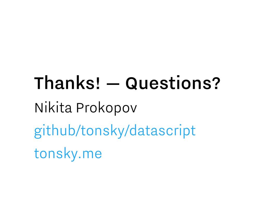 Nikita Prokopov github/tonsky/datascript tonsky...