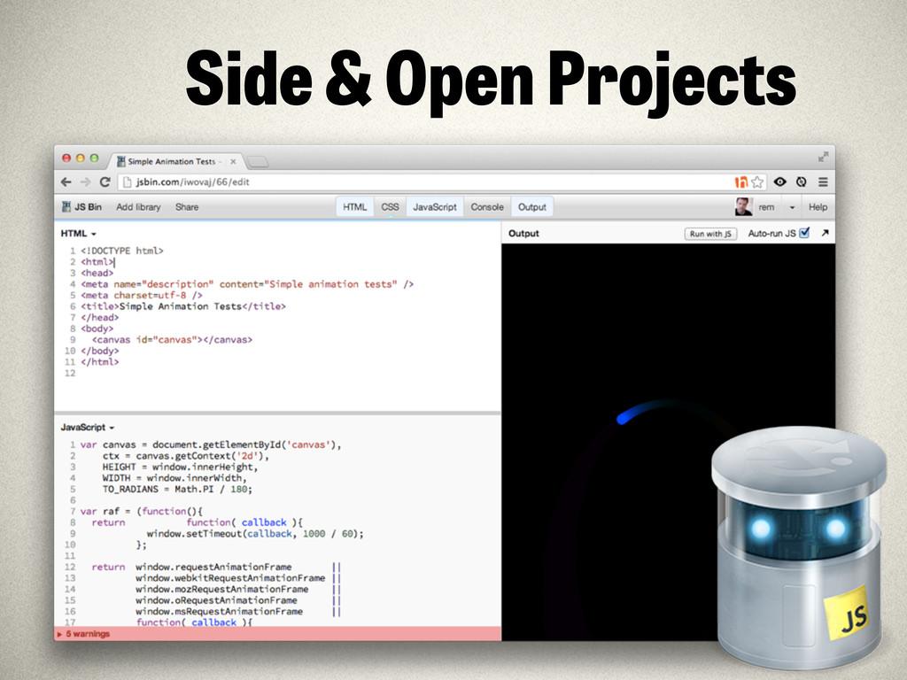 Side & Open Projects