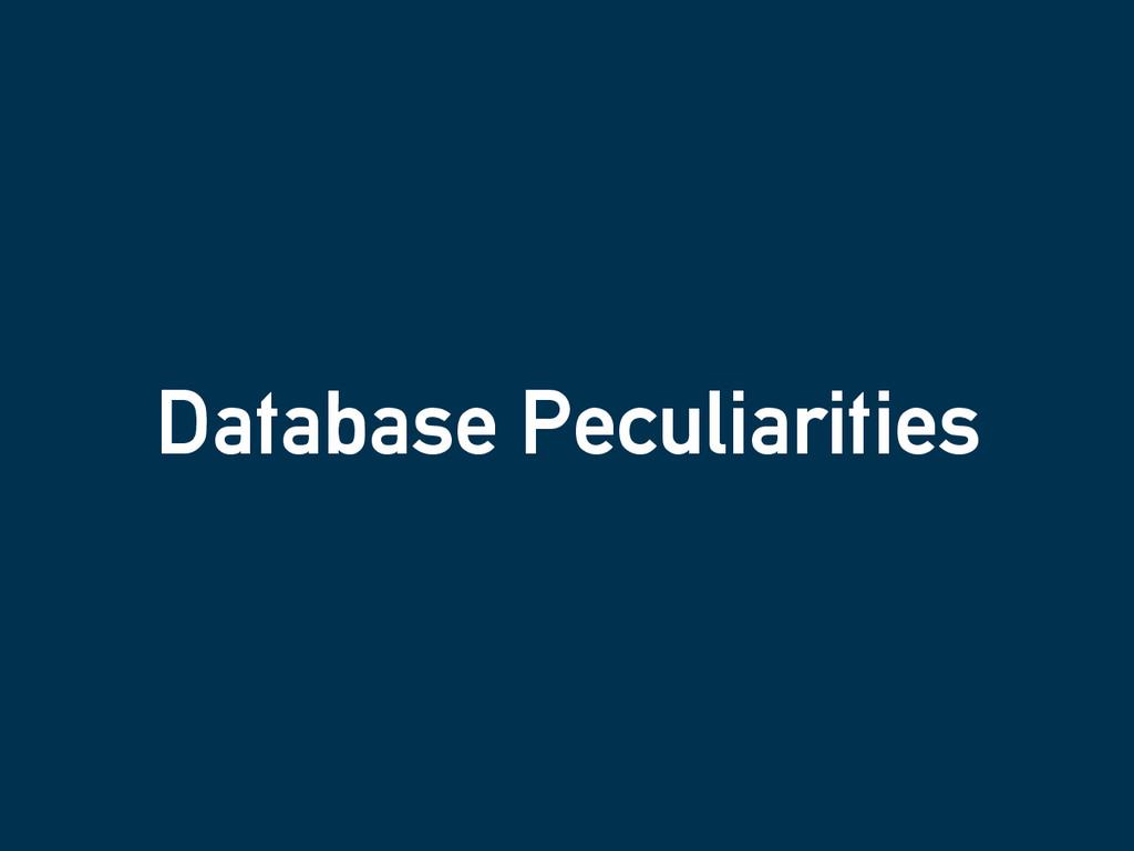 Database Peculiarities