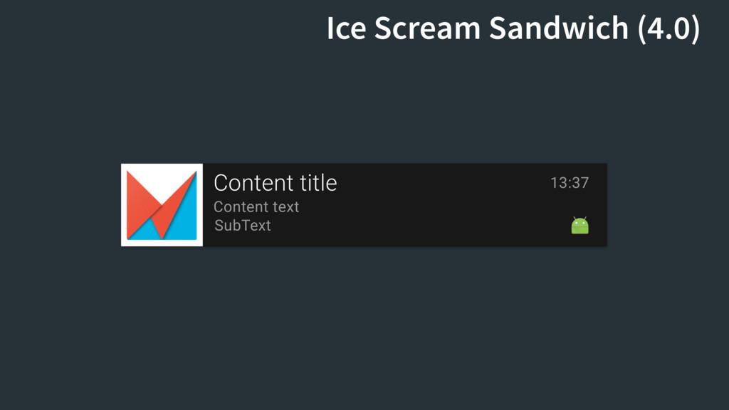 Content title Content text SubText 13:37 Ice Sc...