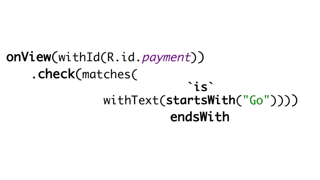 onView(withId(R.id.payment)) .check(matches( `i...