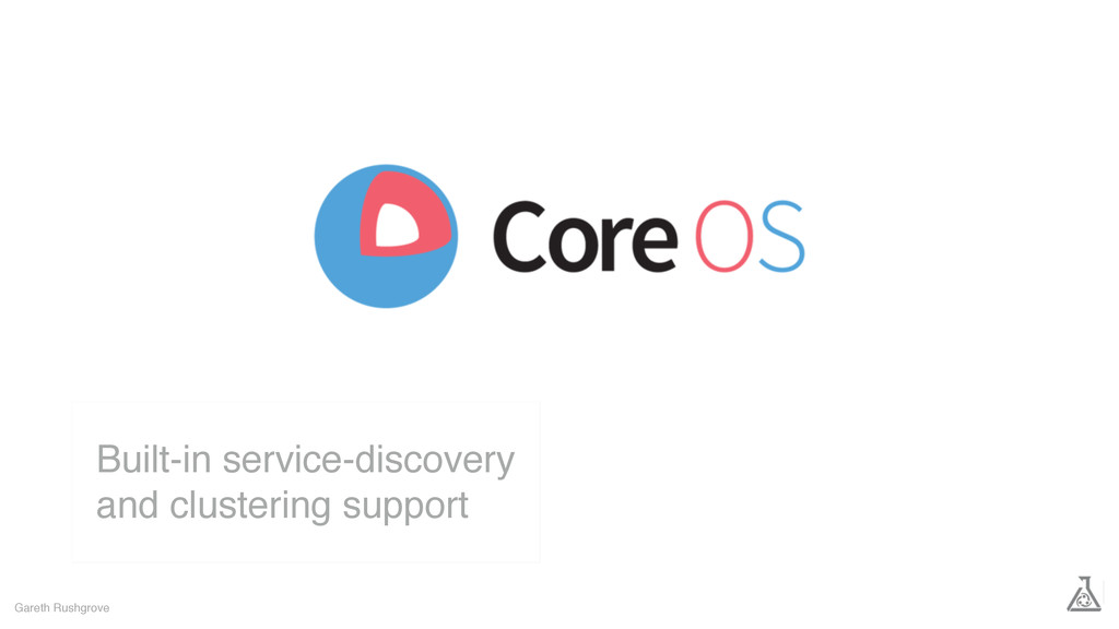 Gareth Rushgrove Built-in service-discovery and...