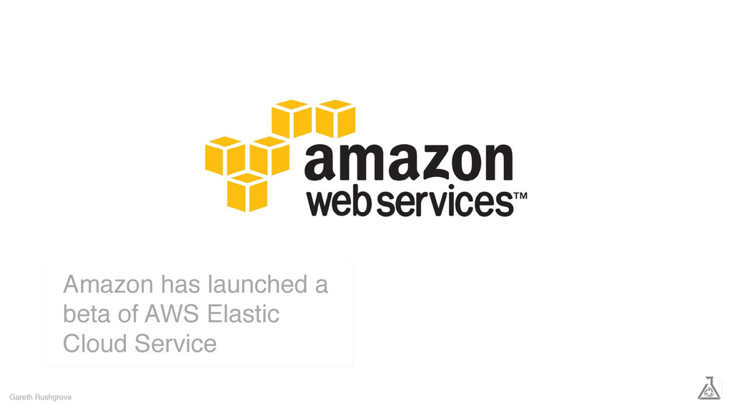 Gareth Rushgrove Amazon has launched a beta of ...
