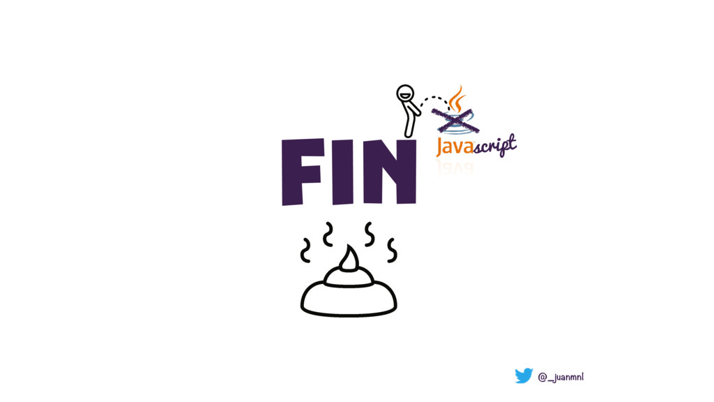 FIN script @_juanmnl