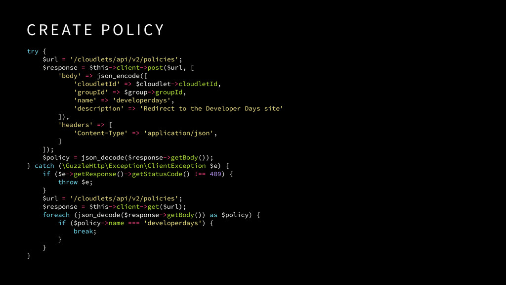 try { $url = '/cloudlets/api/v2/policies'; $res...