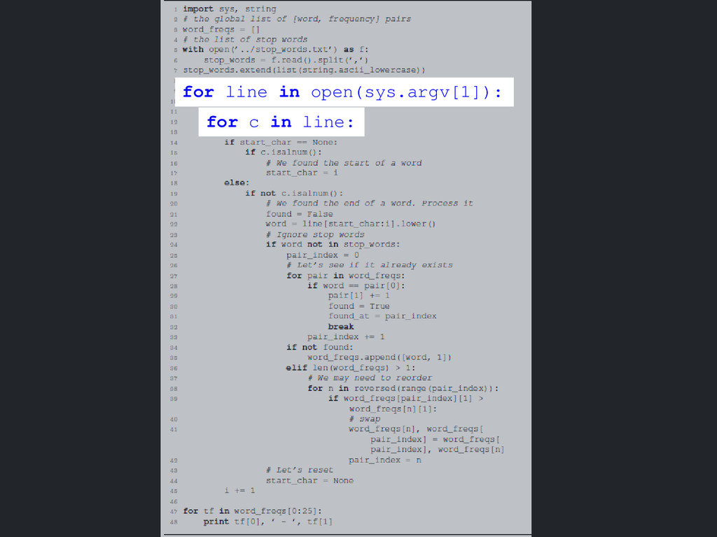 for line in open(sys.argv[1]): for c in line: