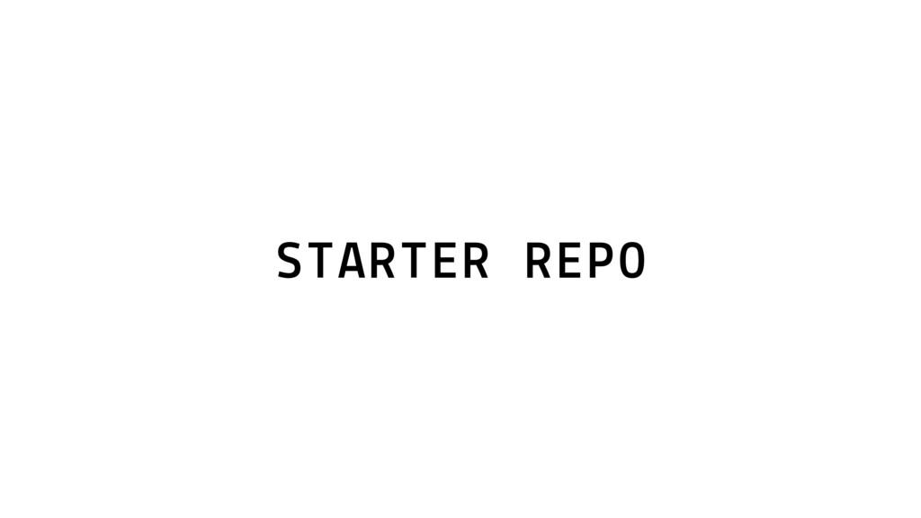 STARTER REPO