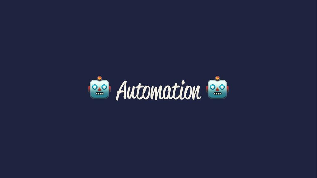 ! Automation !