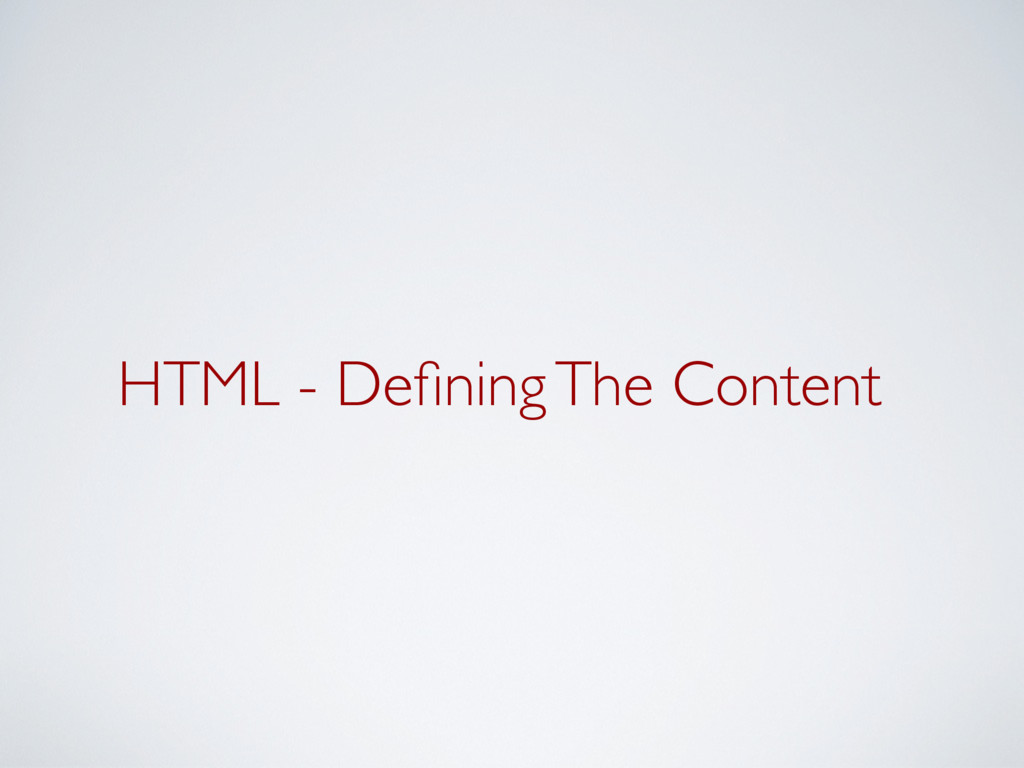HTML - Defining The Content
