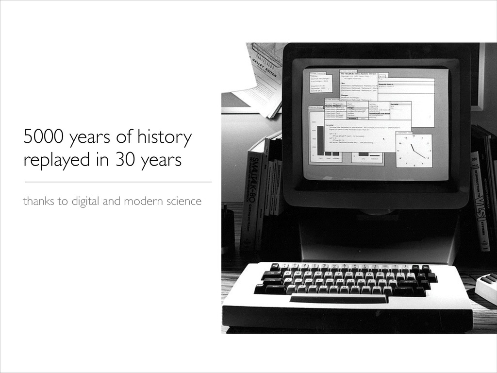 5000 years of history replayed in 30 years tha...
