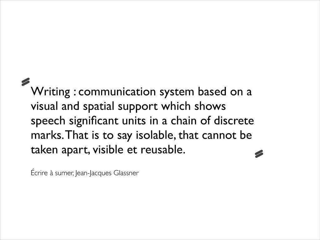 Writing : communication system based on a visua...