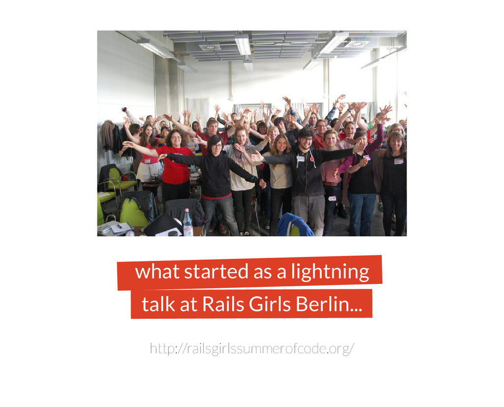 what started as a lightning talk at Rails Girls...