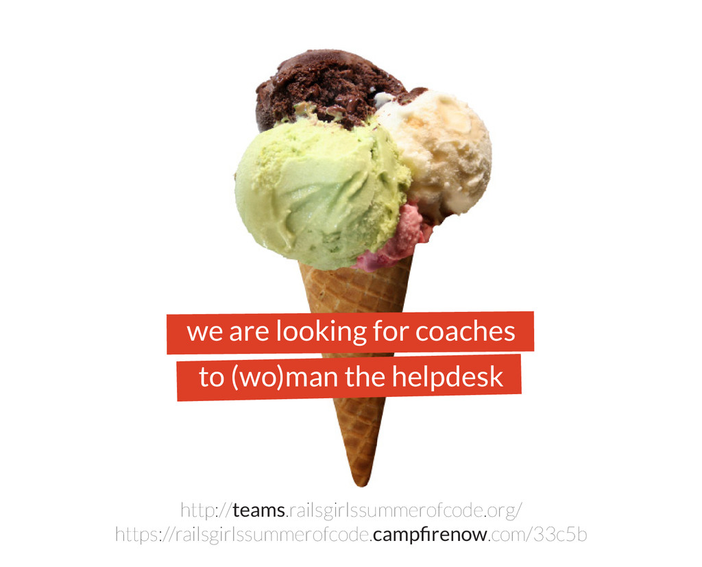 we are looking for coaches to (wo)man the helpd...