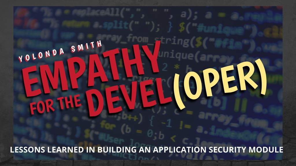 DEVEL(OPER) LESSONS LEARNED IN BUILDING AN APPL...