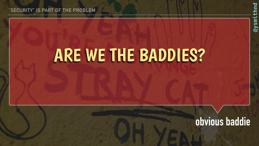 "@ysmithnd ARE WE THE BADDIES? obvious baddie ""S..."