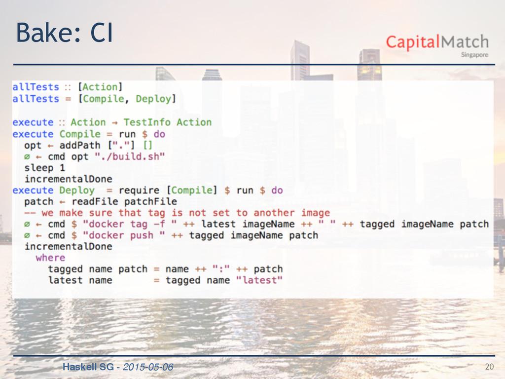 Haskell SG - 2015-05-06 Bake: CI 20