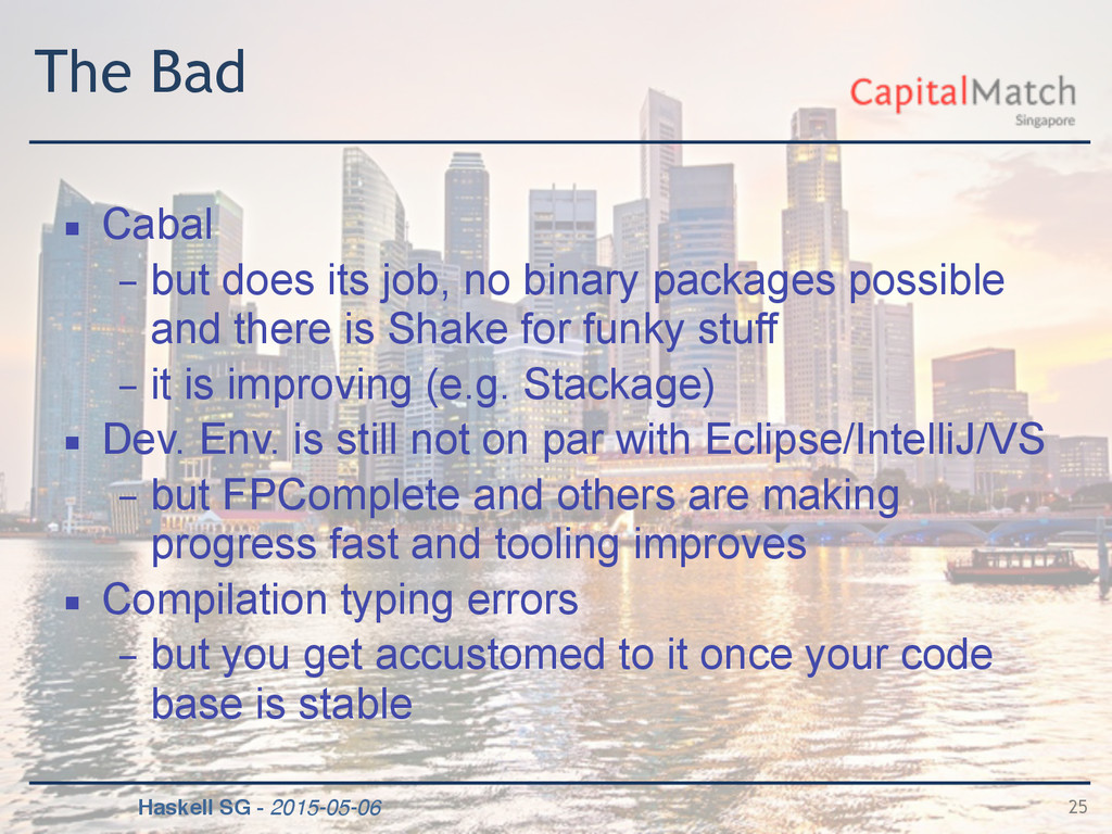 Haskell SG - 2015-05-06 The Bad ▪ Cabal – but d...