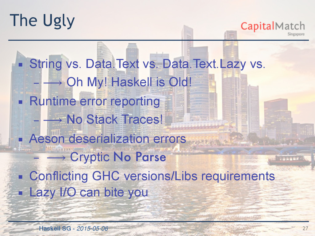 Haskell SG - 2015-05-06 The Ugly ▪ String vs. D...