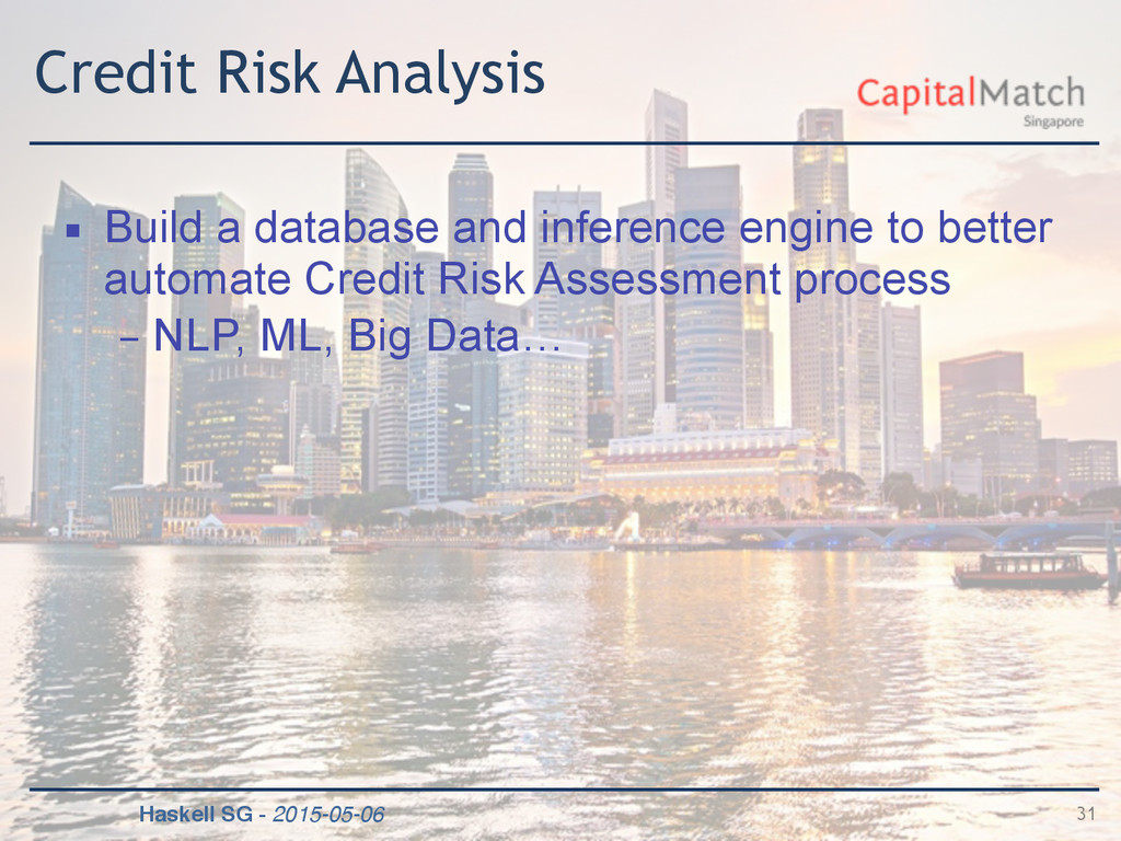 Haskell SG - 2015-05-06 Credit Risk Analysis ▪ ...