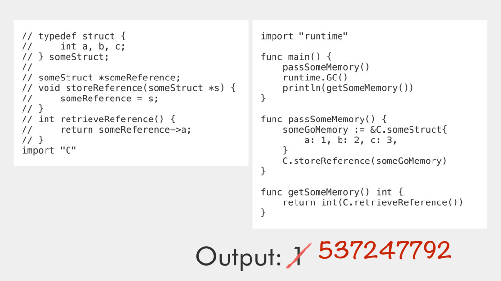 Output: 1 // typedef struct { // int a, b, c; /...