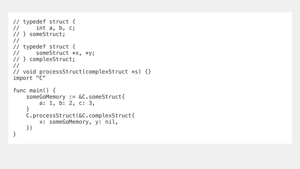 // typedef struct { // int a, b, c; // } someSt...