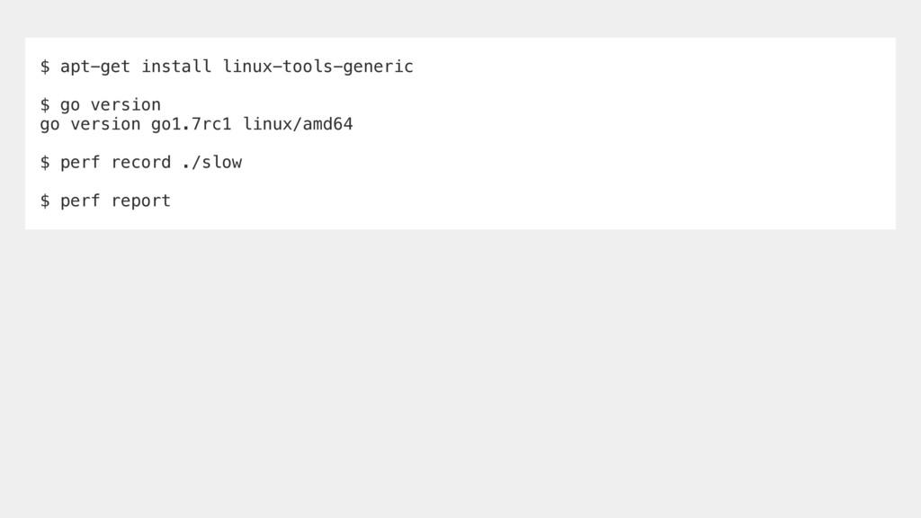 $ apt-get install linux-tools-generic $ go vers...