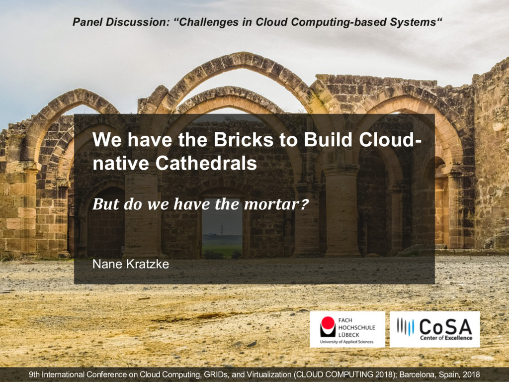 We have the Bricks to Build Cloud- native Cathe...