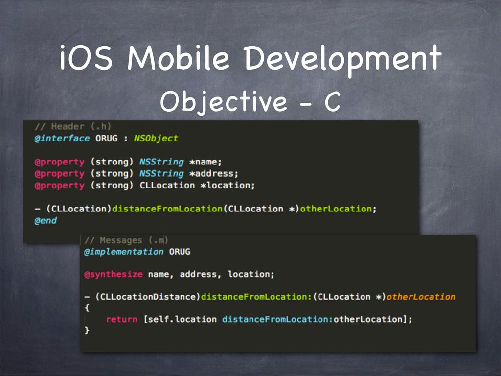 iOS Mobile Development Objective - C
