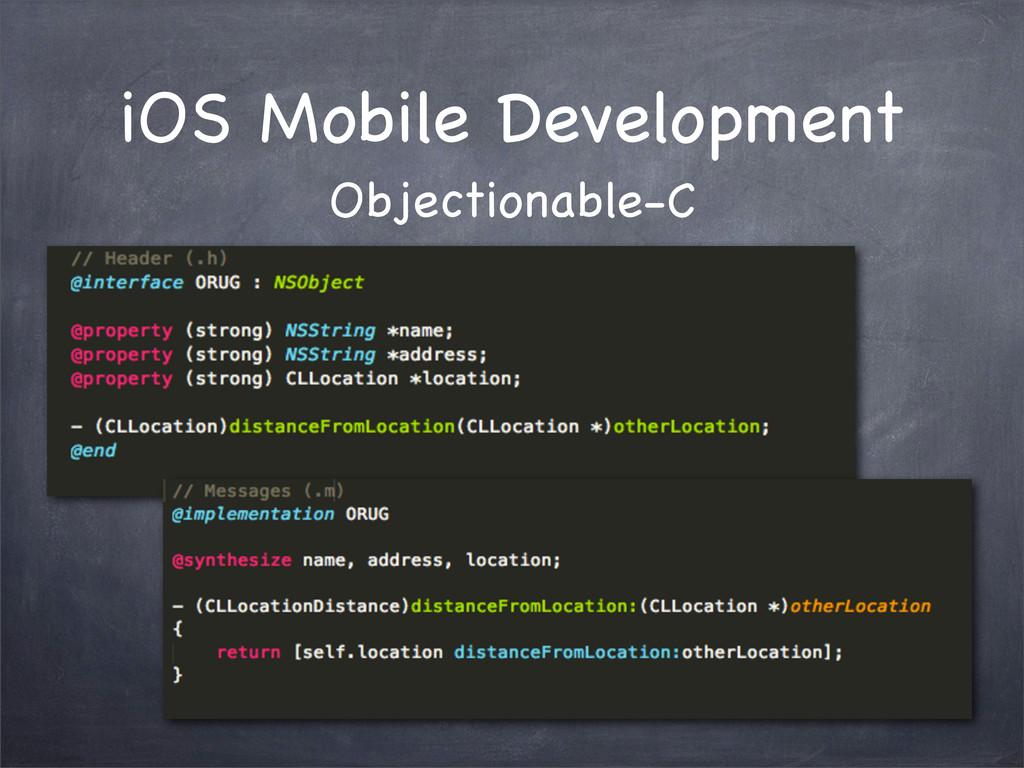 iOS Mobile Development Objectionable-C