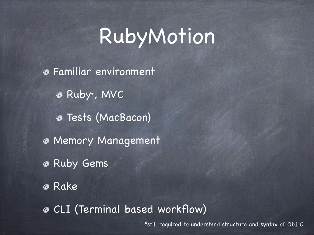 RubyMotion Familiar environment Ruby*, MVC Test...