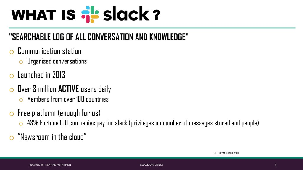 "WHAT IS ? ""SEARCHABLE LOG OF ALL CONVERSATION A..."