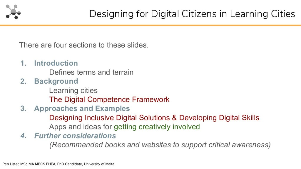 There are four sections to these slides. 1. Int...