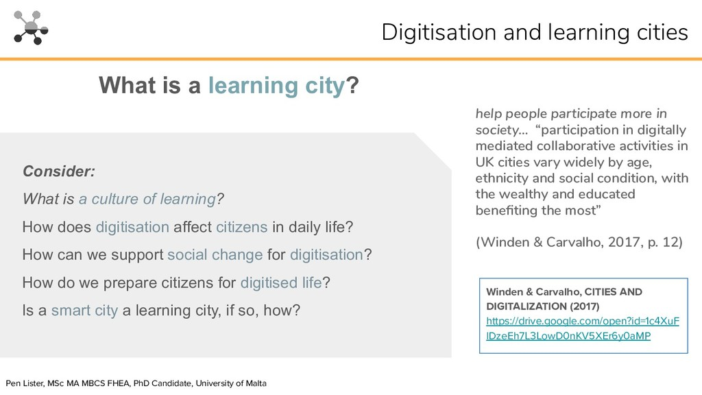 What is a learning city? Consider: What is a cu...