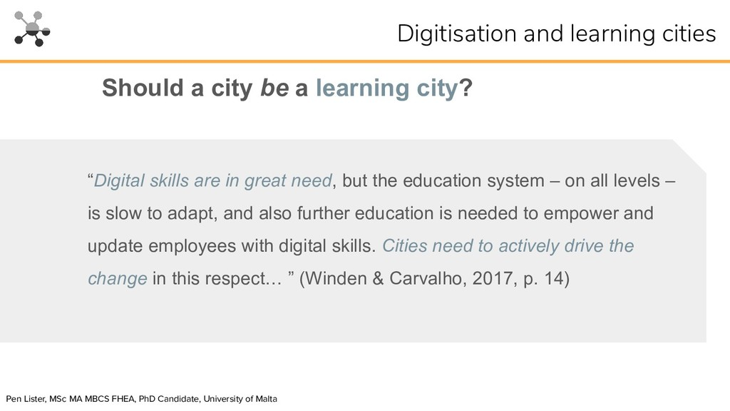 "Should a city be a learning city? ""Digital skil..."