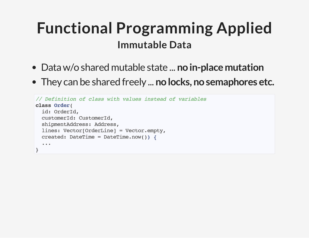 Functional Programming Applied Immutable Data D...
