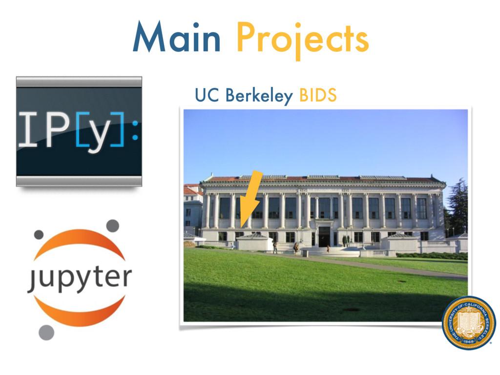 Main Projects UC Berkeley BIDS