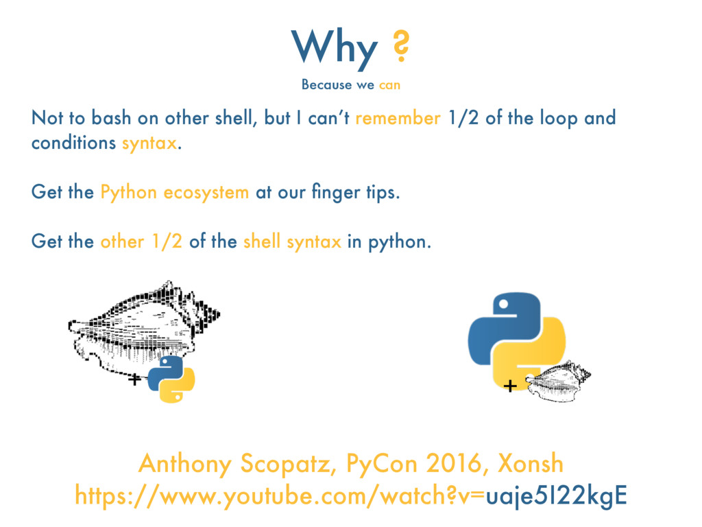 Why ? Because we can Not to bash on other shell...