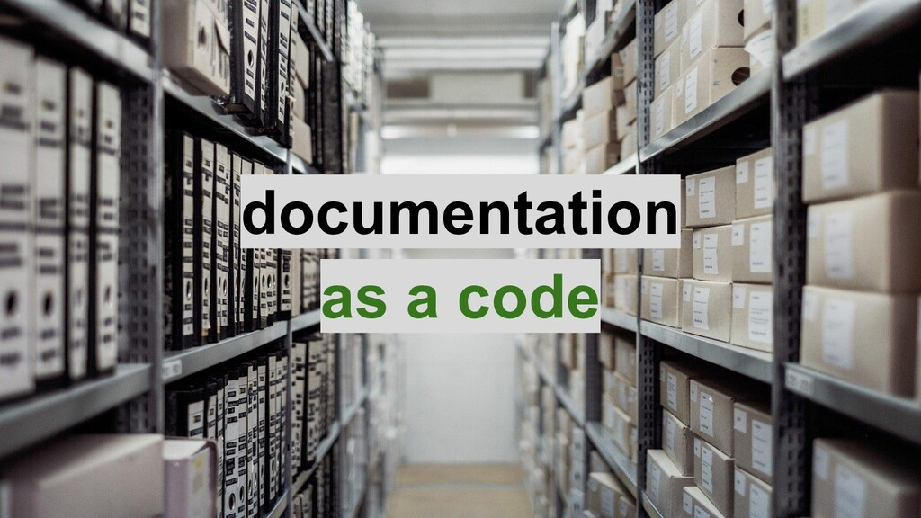 documentation as a code