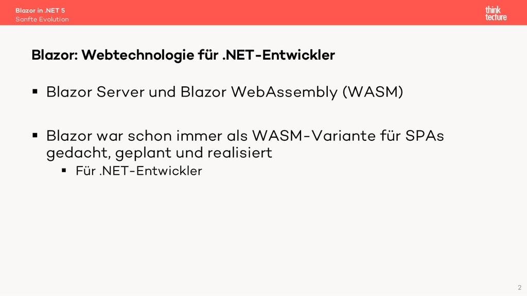 2 § Blazor Server und Blazor WebAssembly (WASM)...