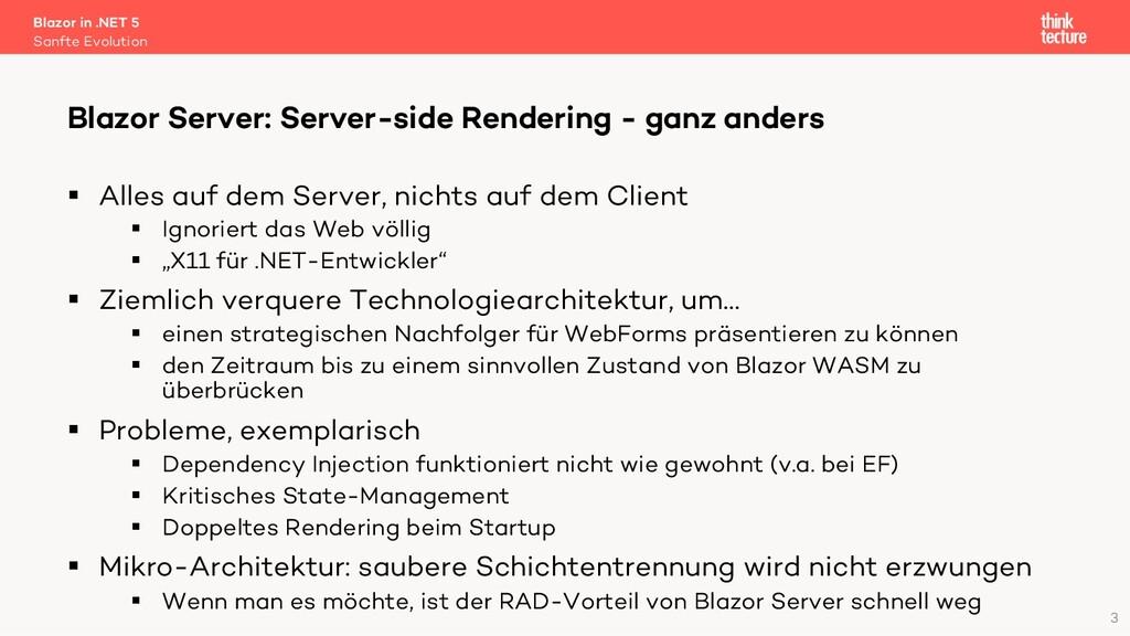 3 § Alles auf dem Server, nichts auf dem Client...