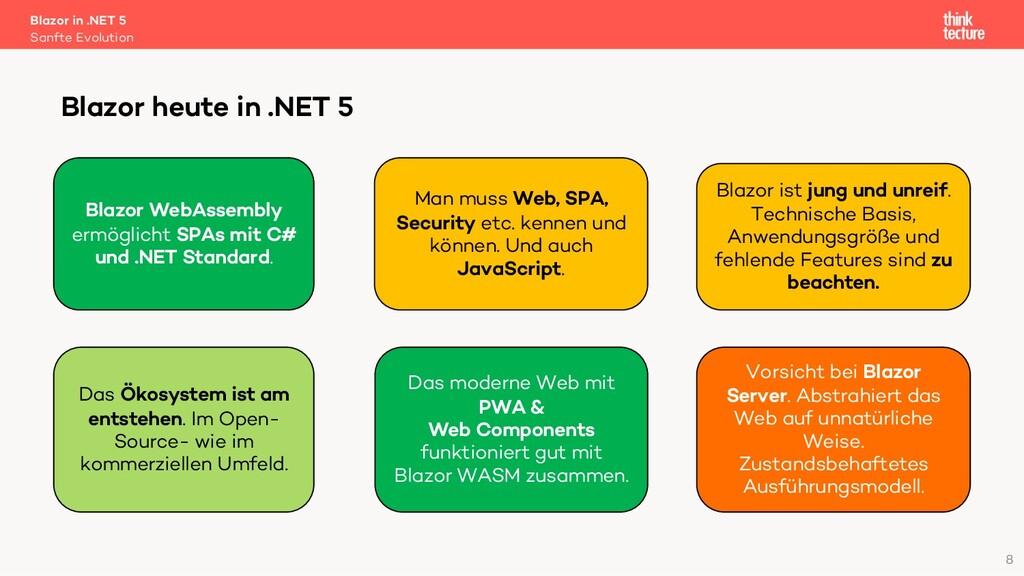 8 Blazor in .NET 5 Sanfte Evolution Blazor heut...