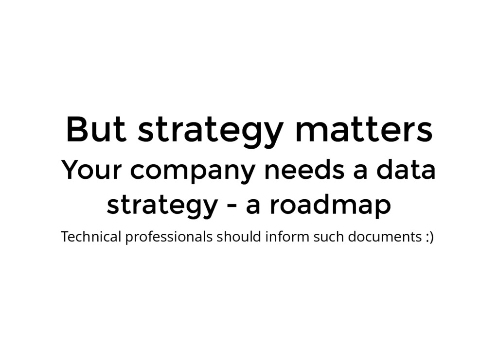 But strategy matters But strategy matters Your ...