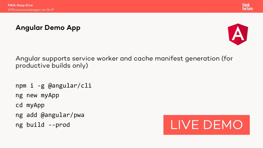 Angular supports service worker and cache manif...