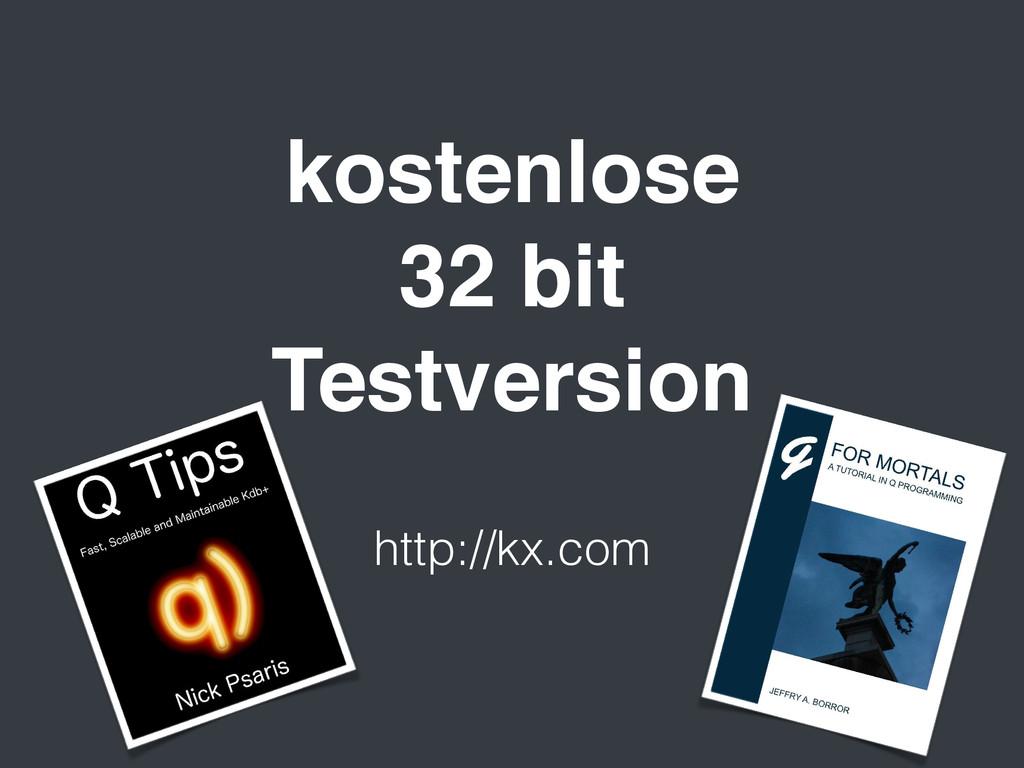 http://kx.com kostenlose 32 bit Testversion