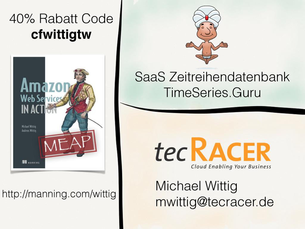 http://manning.com/wittig Michael Wittig mwitti...